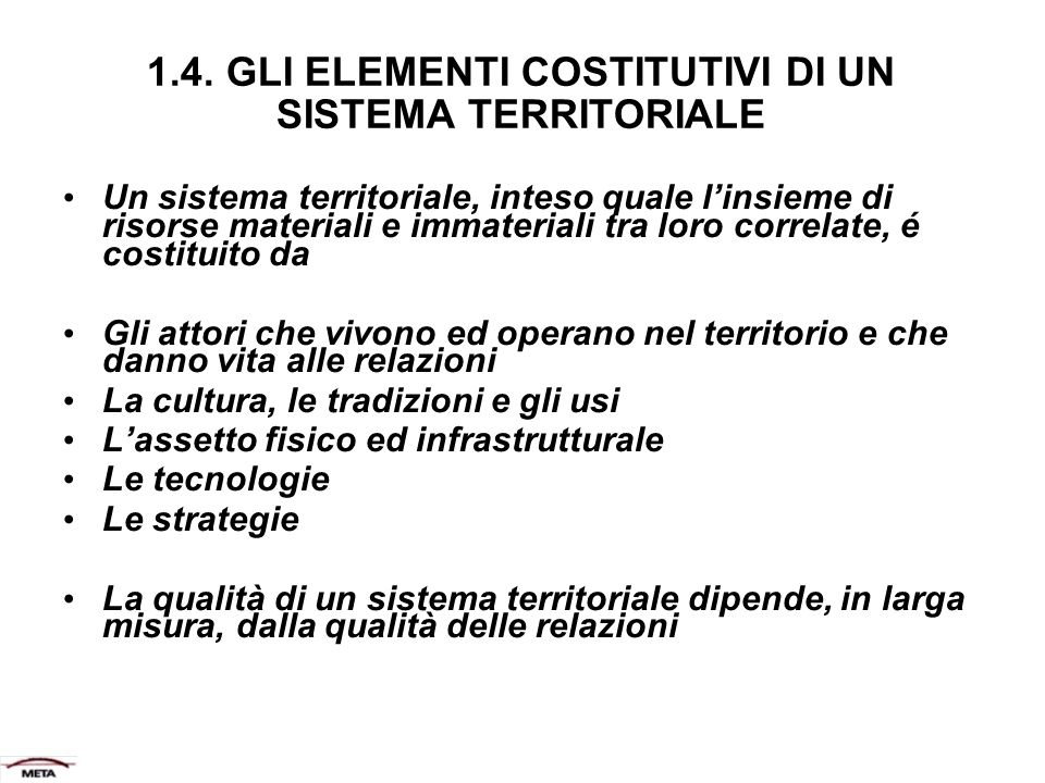 1.4. GLI ELEMENTI COSTITUTIVI DI UN SISTEMA TERRITORIALE