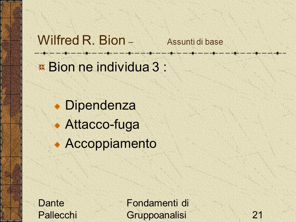 Wilfred R. Bion – Assunti di base