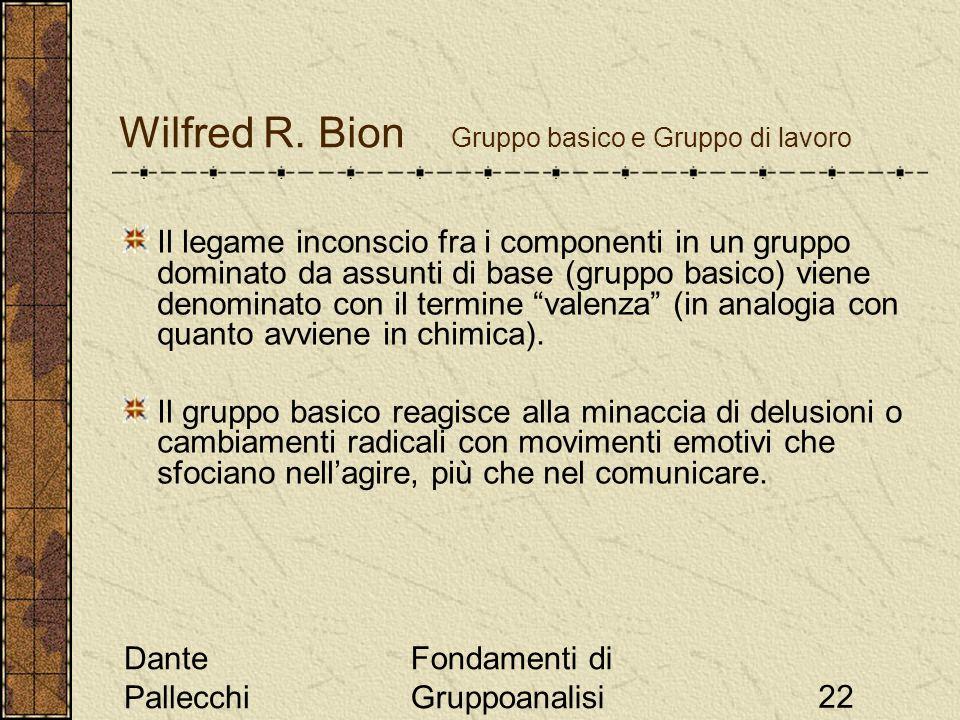 Wilfred R. Bion Gruppo basico e Gruppo di lavoro