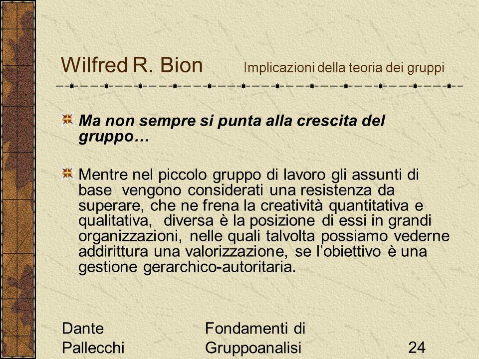 Wilfred R. Bion Implicazioni della teoria dei gruppi