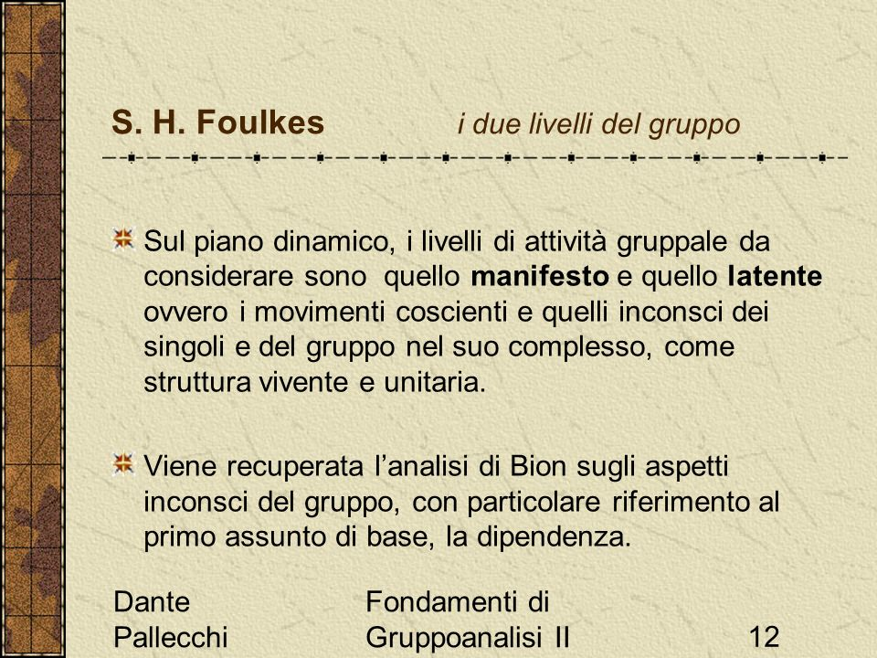 S. H. Foulkes i due livelli del gruppo