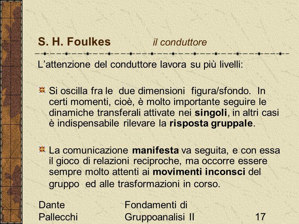 S. H. Foulkes il conduttore
