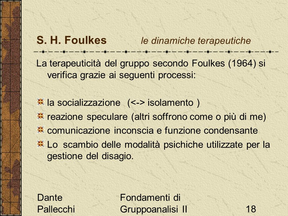 S. H. Foulkes le dinamiche terapeutiche
