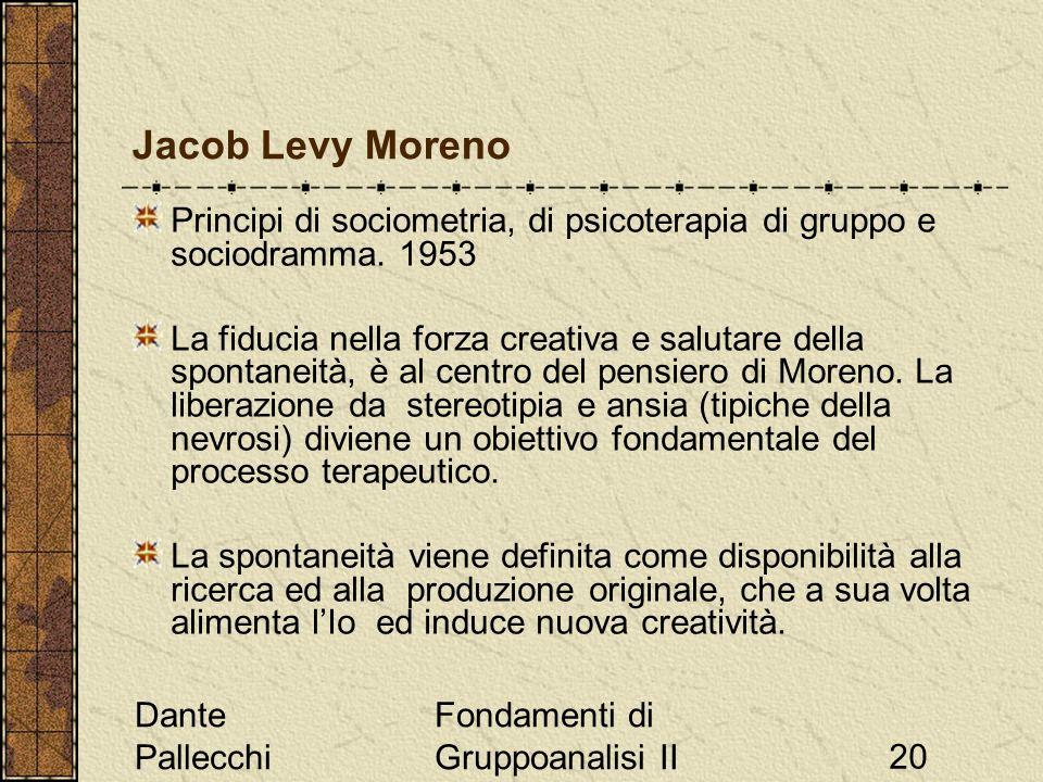 Jacob Levy Moreno Principi di sociometria, di psicoterapia di gruppo e sociodramma. 1953.
