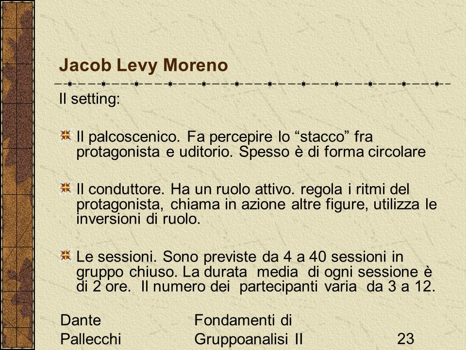 Jacob Levy Moreno Il setting: