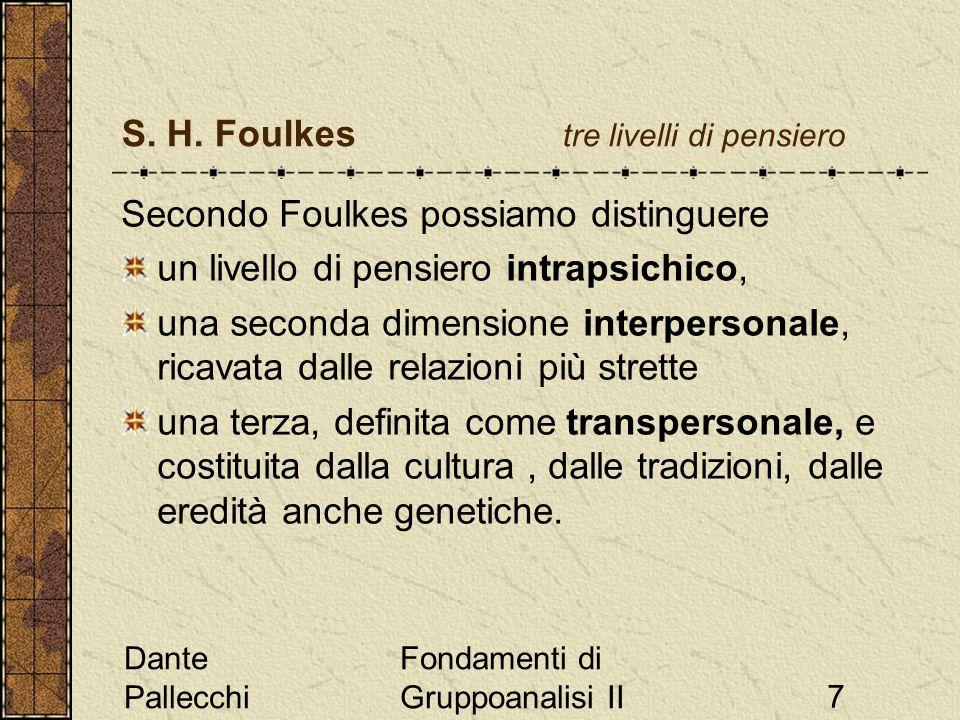 S. H. Foulkes tre livelli di pensiero