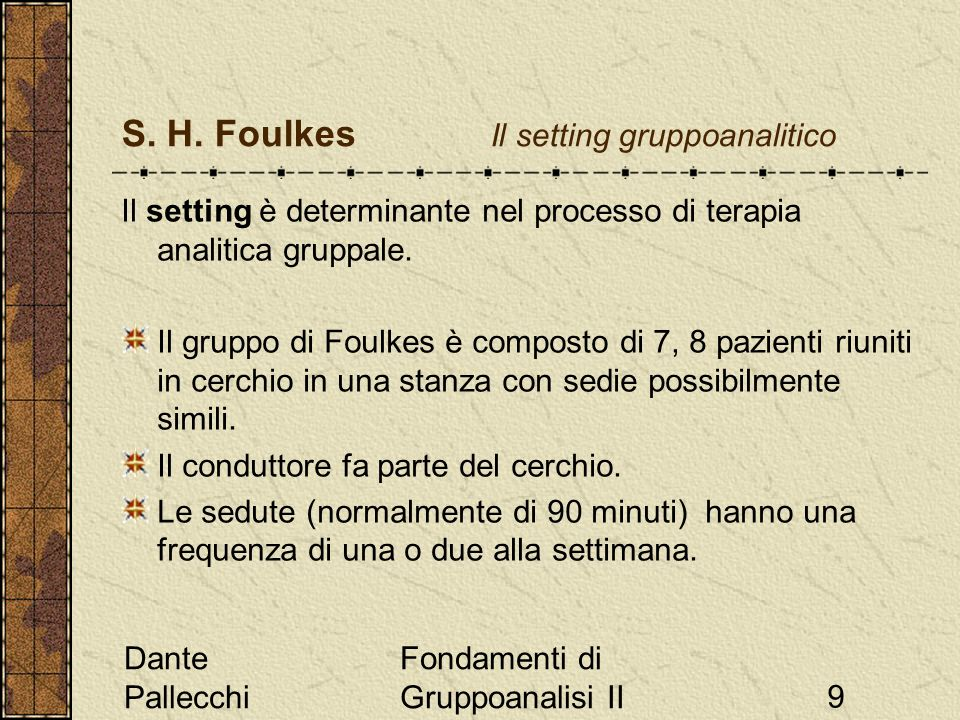 S. H. Foulkes Il setting gruppoanalitico