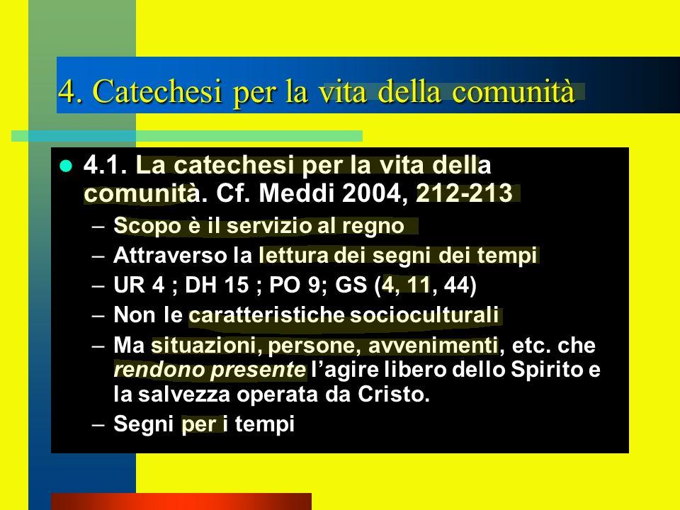 4. Catechesi per la vita della comunità