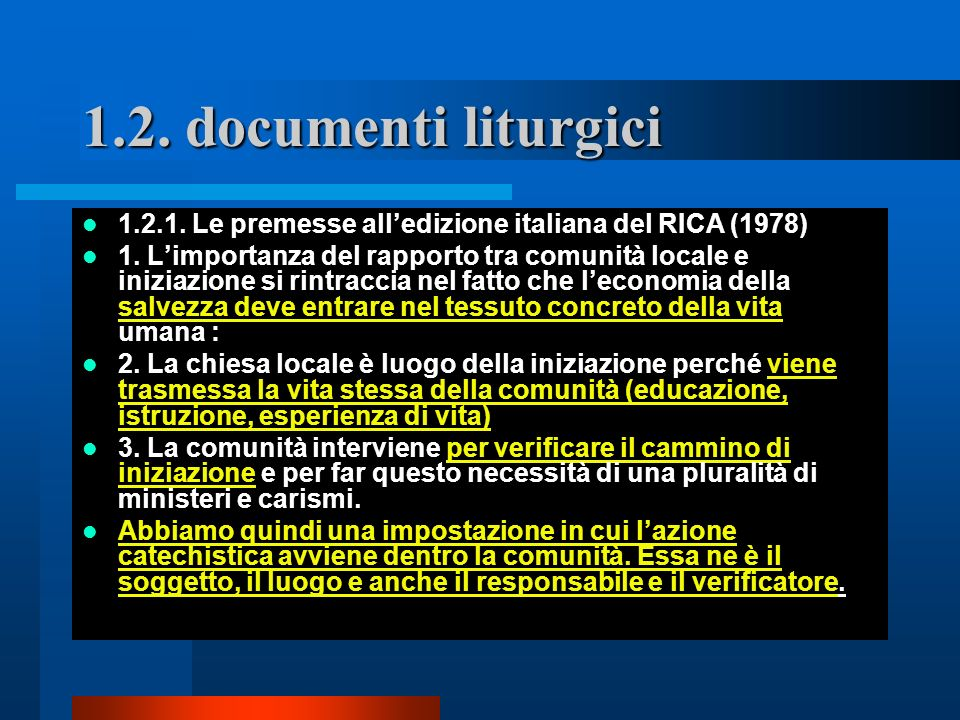 1.2. documenti liturgici 1.2.1. Le premesse all'edizione italiana del RICA (1978)