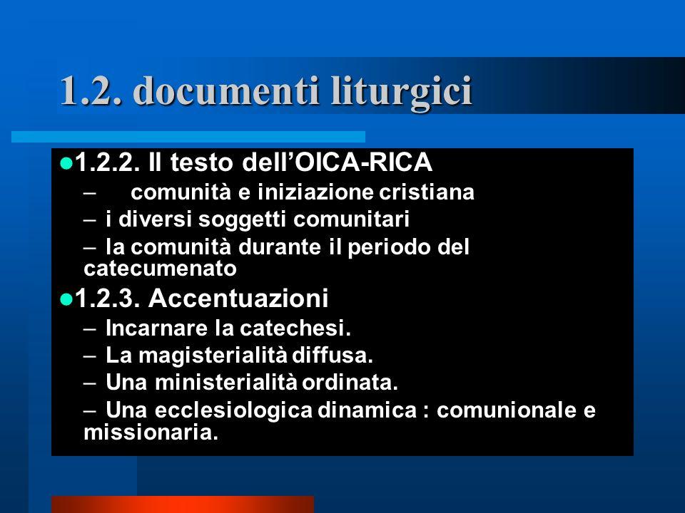 1.2. documenti liturgici 1.2.2. Il testo dell'OICA-RICA