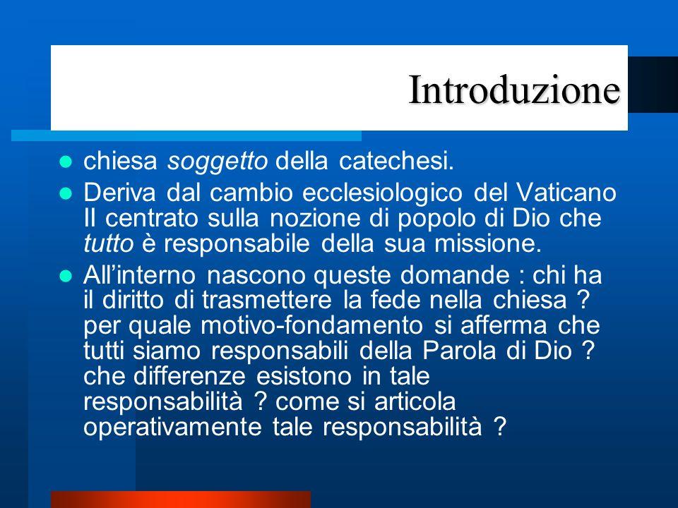 Introduzione chiesa soggetto della catechesi.