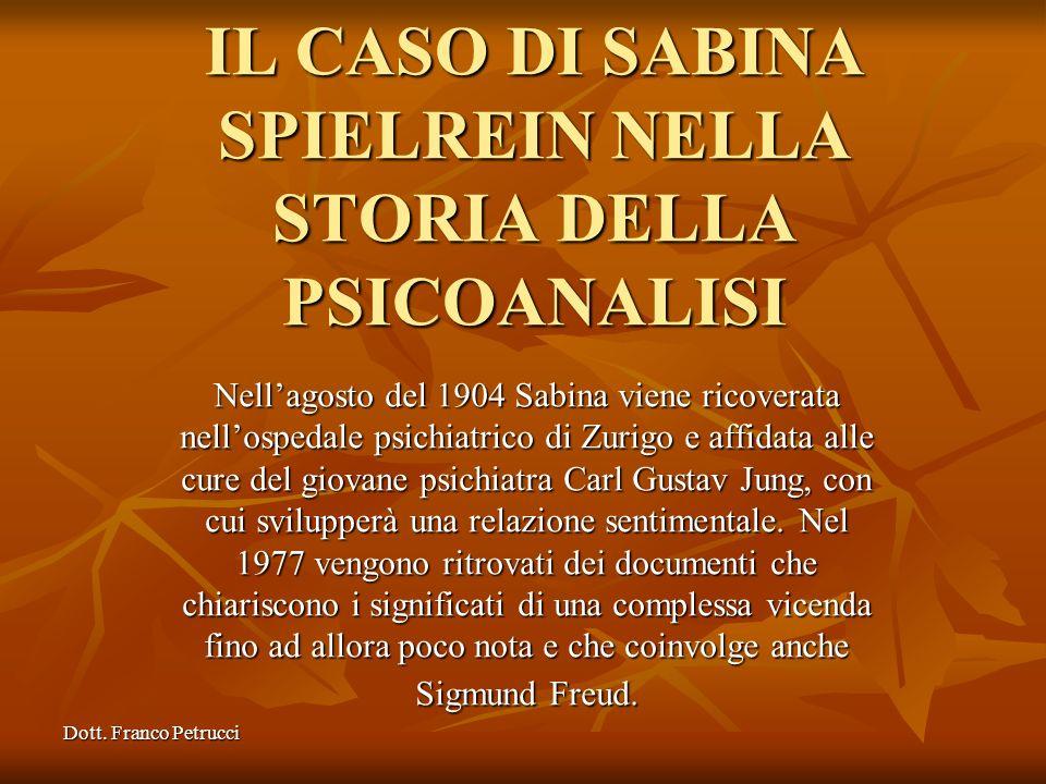 IL CASO DI SABINA SPIELREIN NELLA STORIA DELLA PSICOANALISI