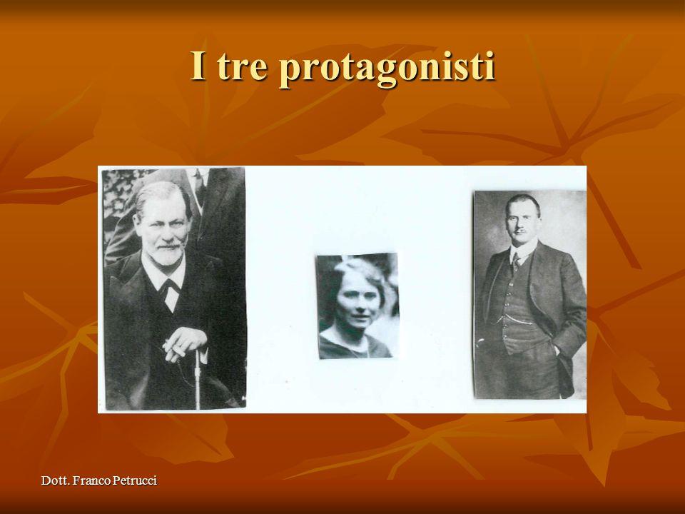 I tre protagonisti Dott. Franco Petrucci