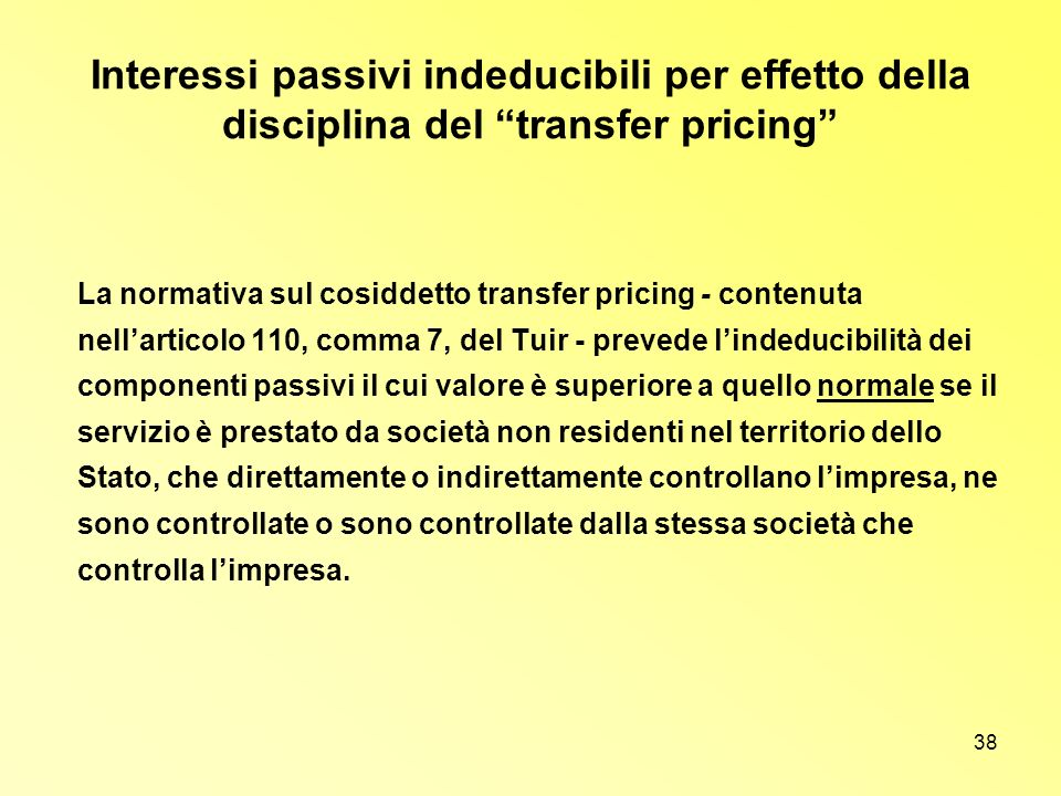 Interessi passivi indeducibili per effetto della disciplina del transfer pricing