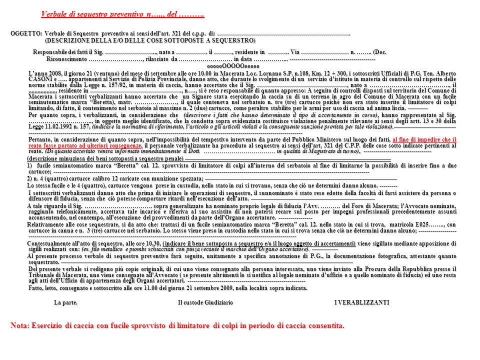 Verbale di sequestro preventivo n….., del ……….