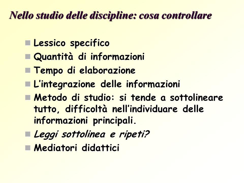 Nello studio delle discipline: cosa controllare