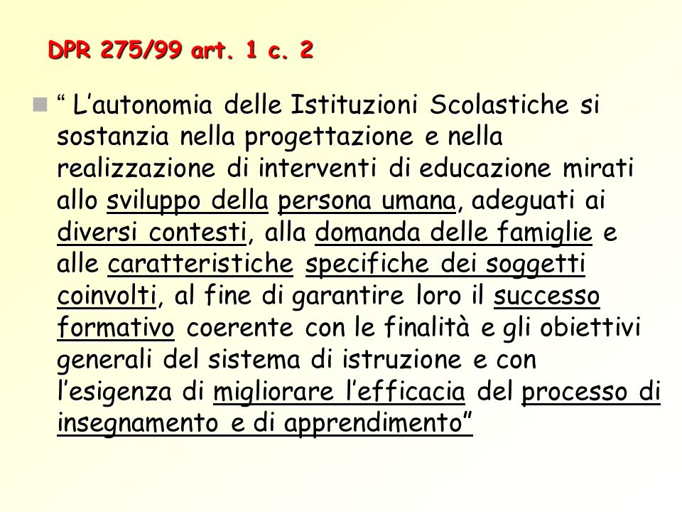 DPR 275/99 art. 1 c. 2