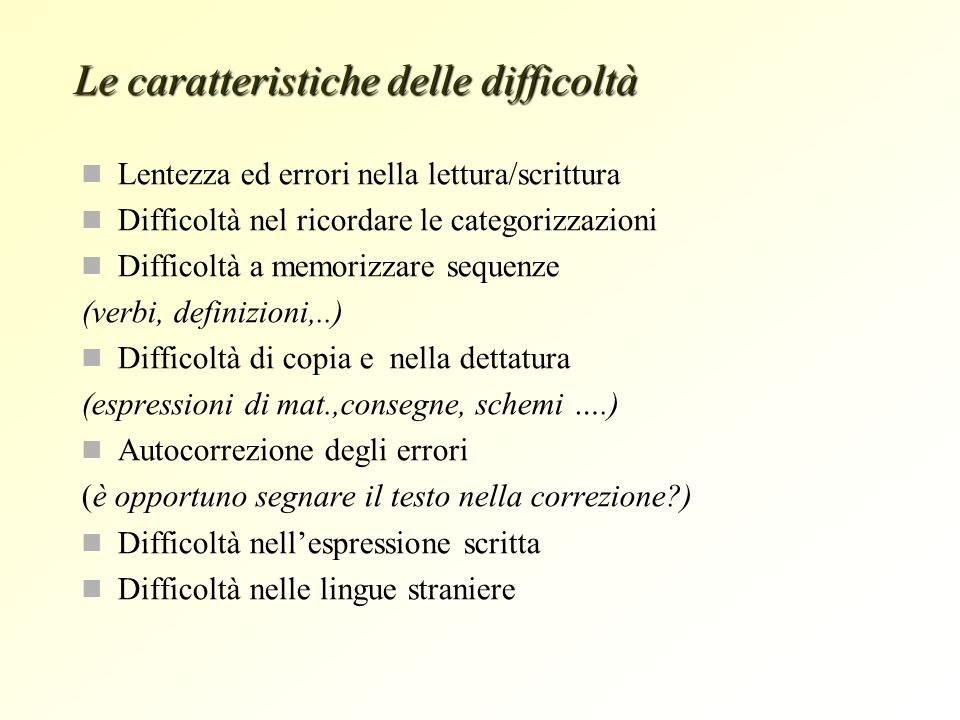 Le caratteristiche delle difficoltà