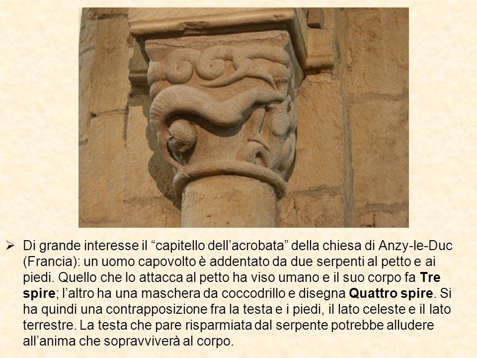 Di grande interesse il capitello dell'acrobata della chiesa di Anzy-le-Duc (Francia): un uomo capovolto è addentato da due serpenti al petto e ai piedi.