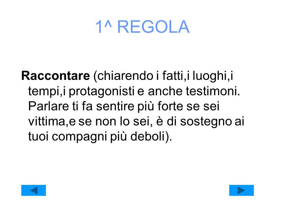 1^ REGOLA