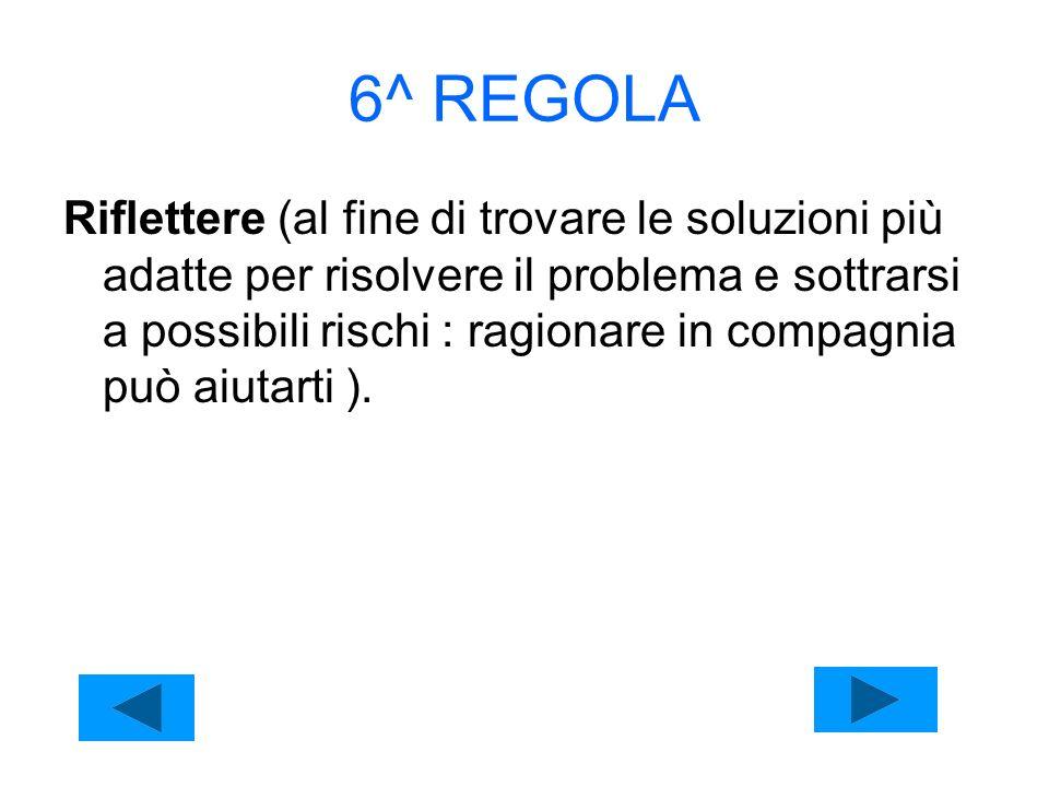 6^ REGOLA