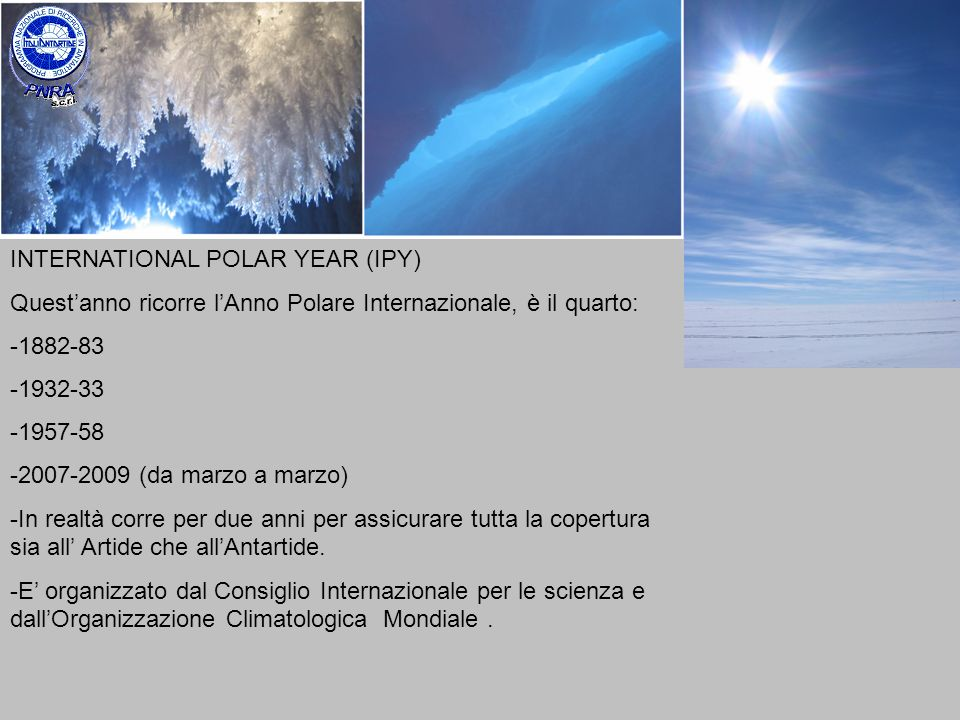 INTERNATIONAL POLAR YEAR (IPY)