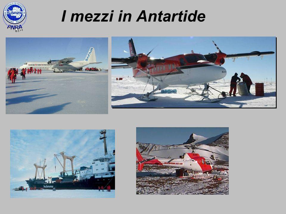 I mezzi in Antartide Ma vediamo nel dettaglio come è articolata la Campagna: