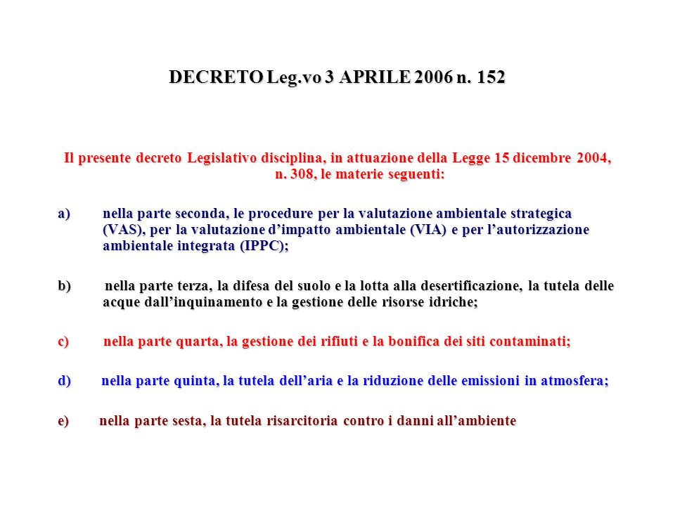 DECRETO Leg.vo 3 APRILE 2006 n. 152