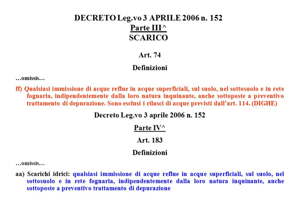 DECRETO Leg.vo 3 APRILE 2006 n. 152 Parte III^ SCARICO