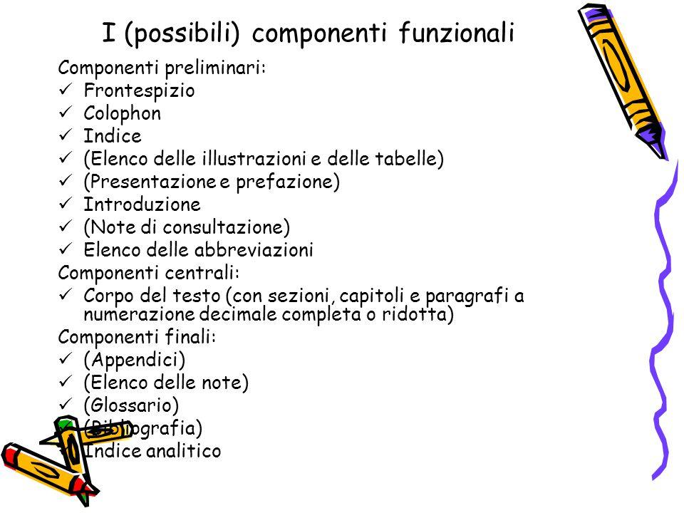 I (possibili) componenti funzionali