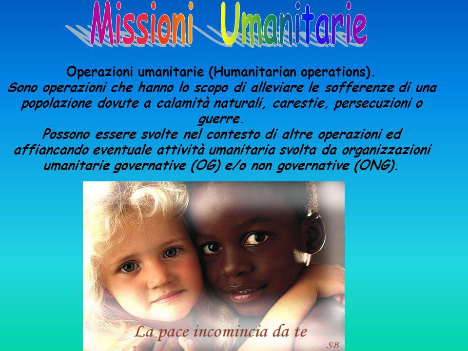 Operazioni umanitarie (Humanitarian operations).