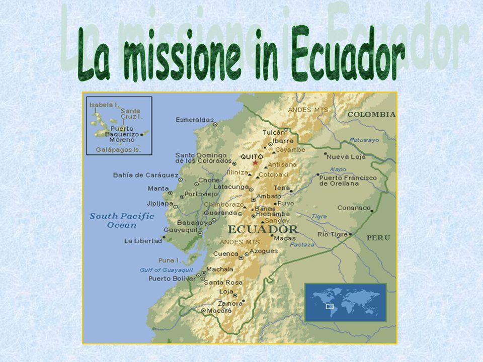 La missione in Ecuador