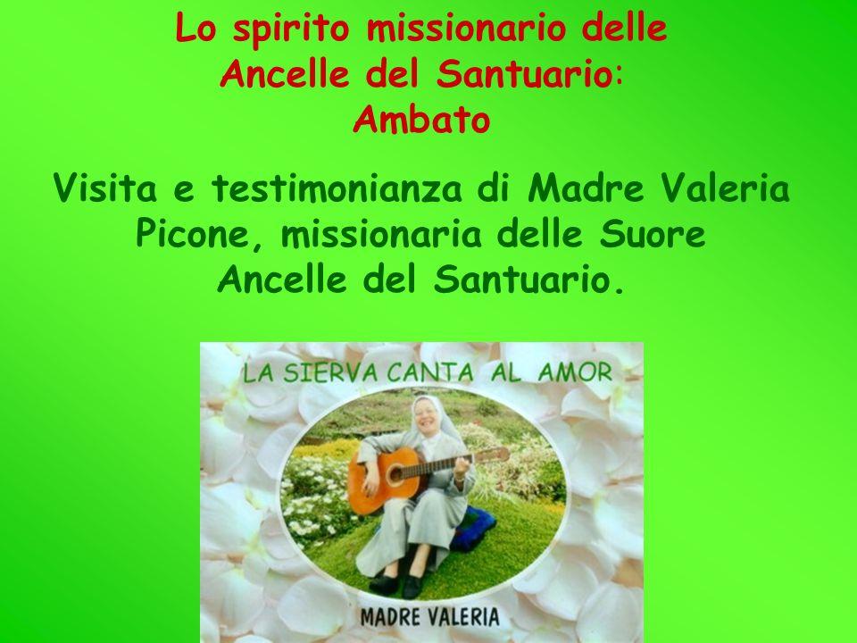 Lo spirito missionario delle Ancelle del Santuario: