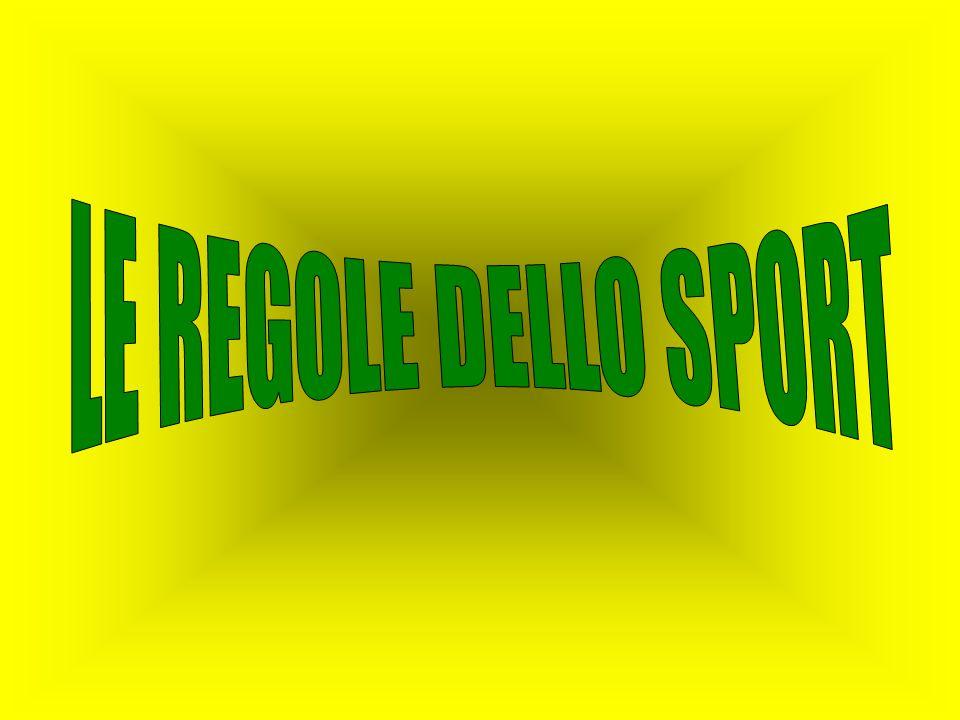 LE REGOLE DELLO SPORT