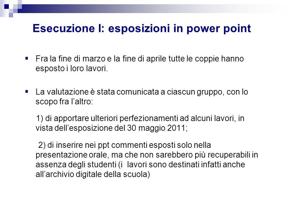 Esecuzione I: esposizioni in power point