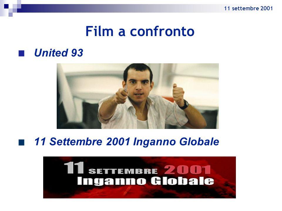 Film a confronto United 93 11 Settembre 2001 Inganno Globale