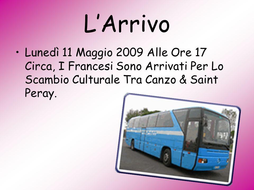 L'Arrivo Lunedì 11 Maggio 2009 Alle Ore 17 Circa, I Francesi Sono Arrivati Per Lo Scambio Culturale Tra Canzo & Saint Peray.