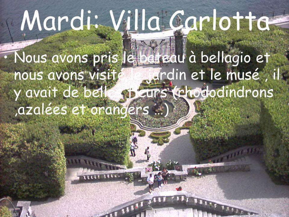 Mardi: Villa Carlotta