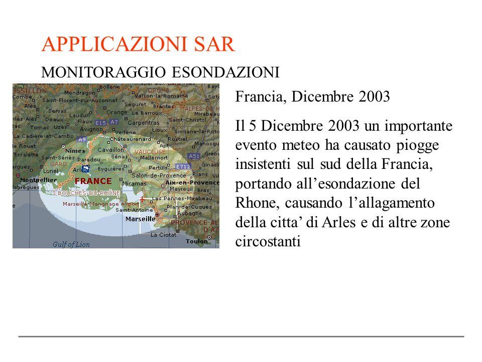 APPLICAZIONI SAR MONITORAGGIO ESONDAZIONI Francia, Dicembre 2003