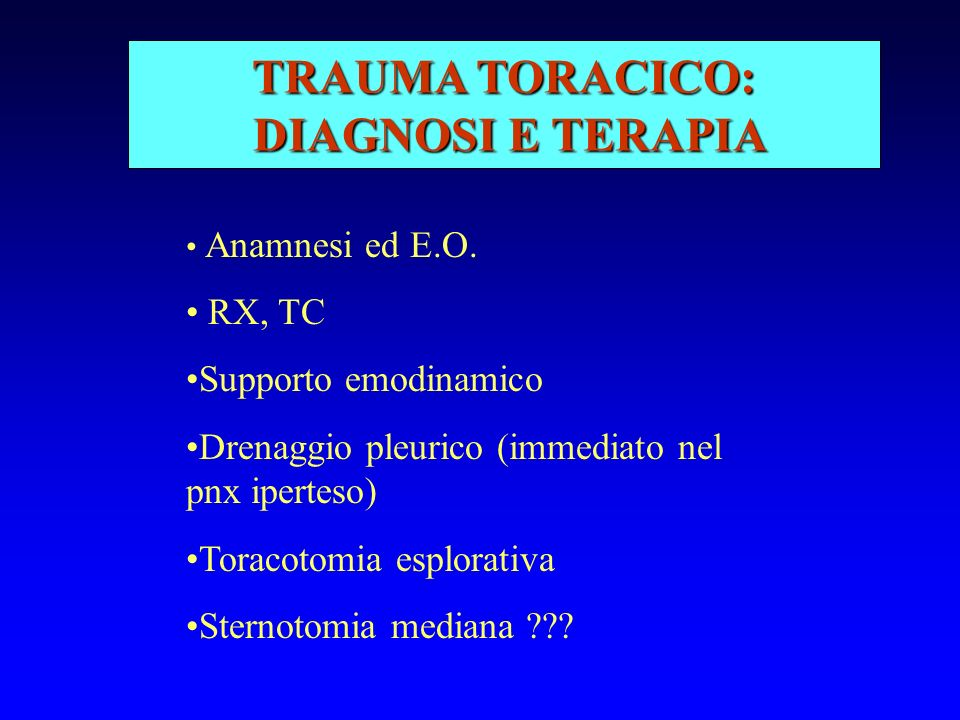TRAUMA TORACICO: DIAGNOSI E TERAPIA