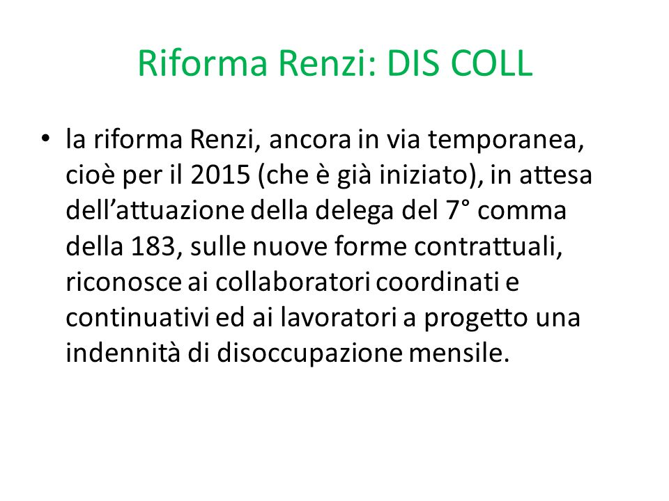 Riforma Renzi: DIS COLL