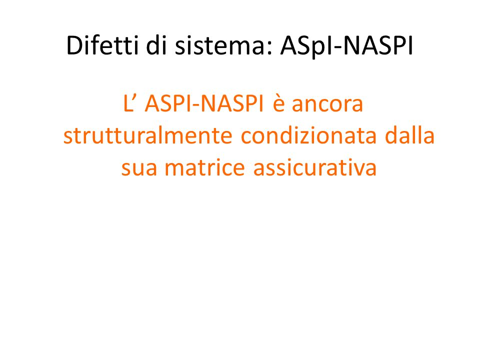 Difetti di sistema: ASpI-NASPI