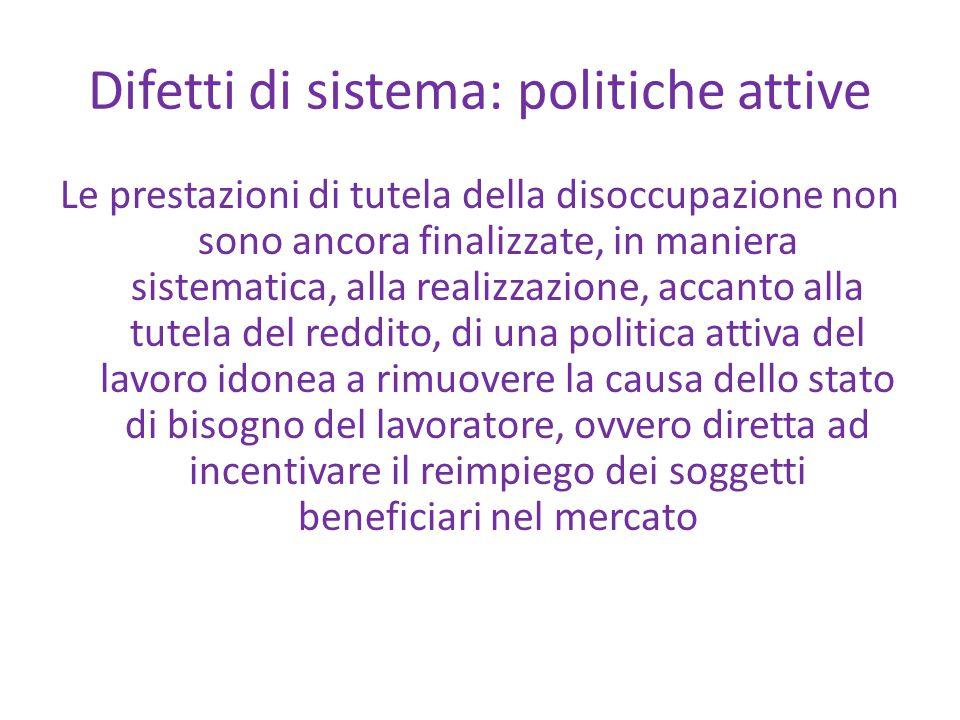 Difetti di sistema: politiche attive