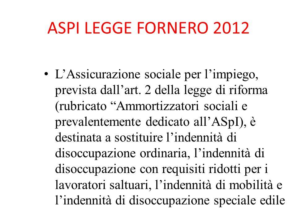 ASPI LEGGE FORNERO 2012