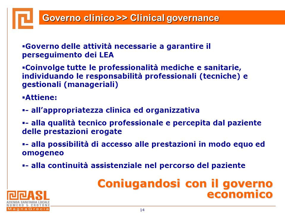 Governo clinico >> Clinical governance