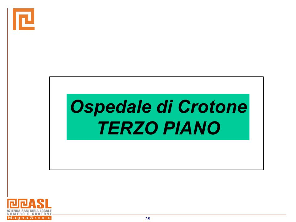 Ospedale di Crotone TERZO PIANO