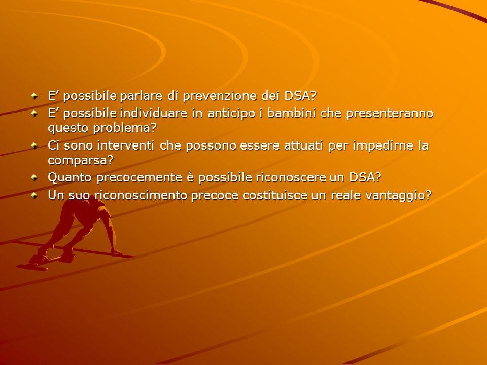 E' possibile parlare di prevenzione dei DSA