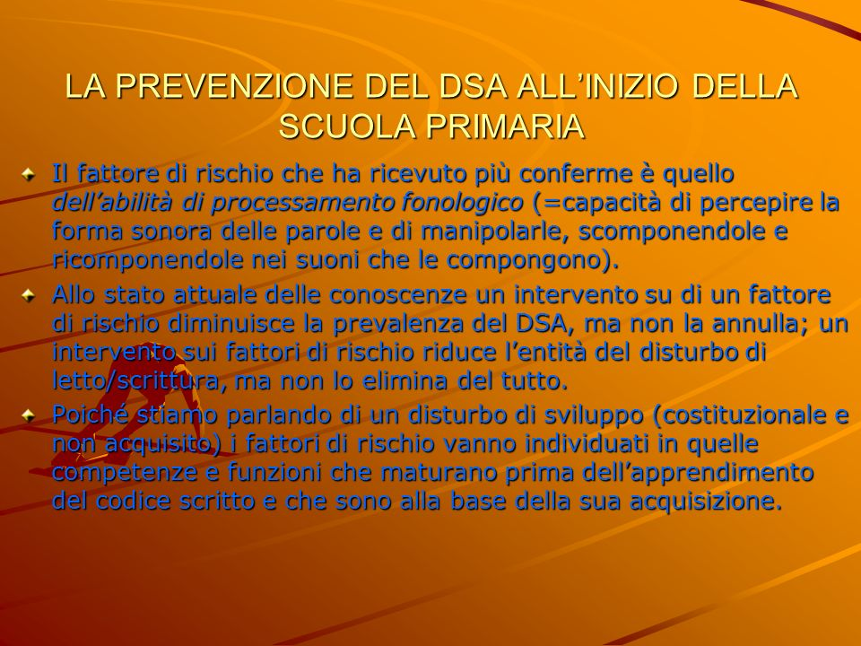 LA PREVENZIONE DEL DSA ALL'INIZIO DELLA SCUOLA PRIMARIA