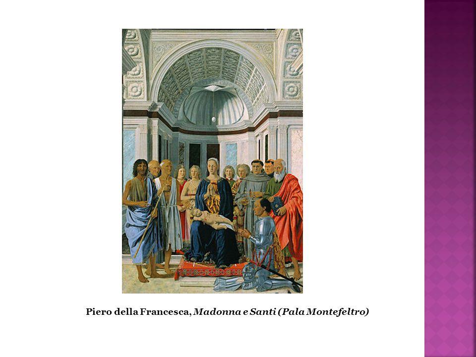 Piero della Francesca, Madonna e Santi (Pala Montefeltro)