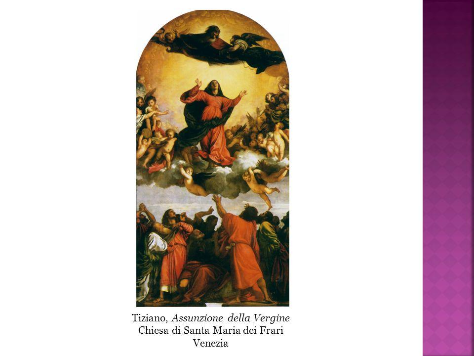 Tiziano, Assunzione della Vergine Chiesa di Santa Maria dei Frari